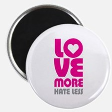 """Love More Hate Less 2.25"""" Magnet (100 pack)"""