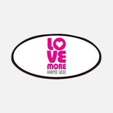 Love More Hate Less Patches