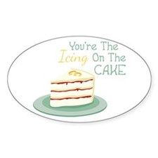 Youre The Icing On The Cake Decal