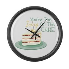 Youre The Icing On The Cake Large Wall Clock