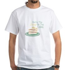 Youre The Icing On The Cake T-Shirt