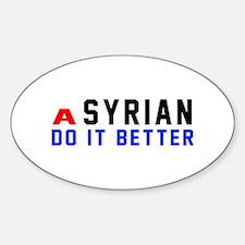 Syrian It Better Designs Sticker (Oval)