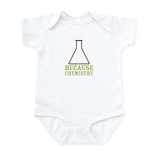 Because Chemistry Infant Bodysuit