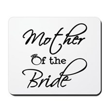 Mother of the Bride Mousepad