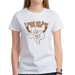 Messed With Texas Women's T-Shirt