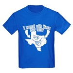 Messed With Texas Kids Dark T-Shirt