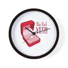 She Said YES!!! Wall Clock