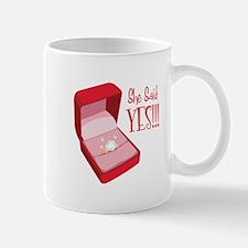 She Said YES!!! Mugs