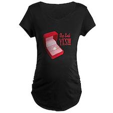 She Said YES!!! Maternity T-Shirt
