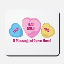 Personalized Candy Heart Valentine Special Mousepa