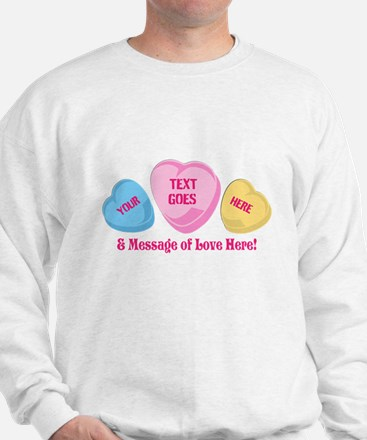 Personalized Candy Heart Valentine Special Sweatsh