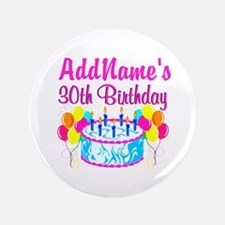 "FABULOUS 30TH 3.5"" Button"