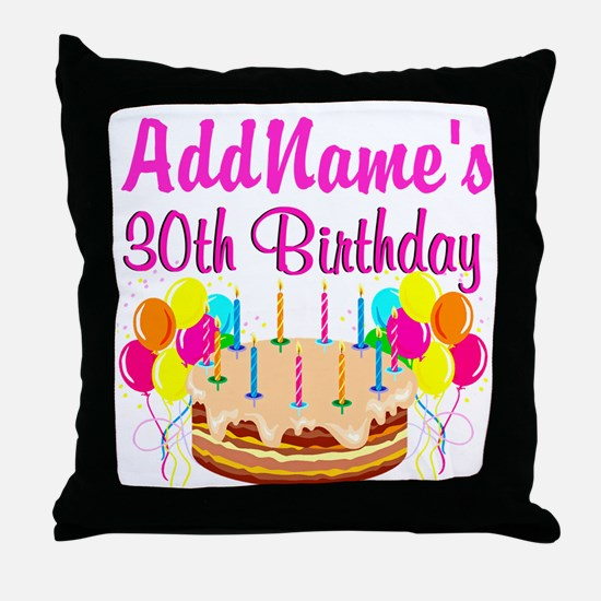 FABULOUS 30TH Throw Pillow