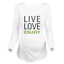 Live Love Enjoy Long Sleeve Maternity T-Shirt