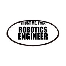 Trust Me, Im A Robotics Engineer Patches