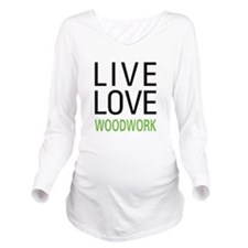 Live Love Woodwork Long Sleeve Maternity T-Shirt