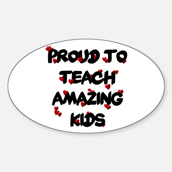 Proud to teach ALL Kids Oval Decal
