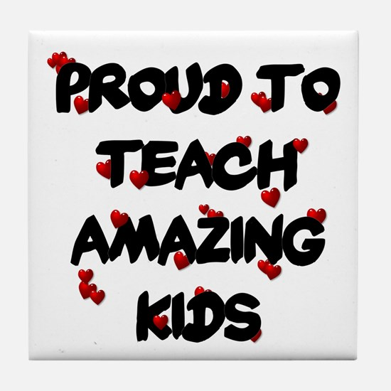 Proud to teach ALL Kids Tile Coaster