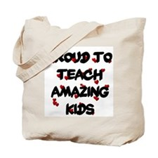 Proud to teach ALL Kids Tote Bag