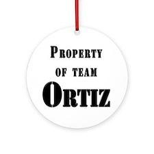 Property of Team Ortiz Ornament (Round)