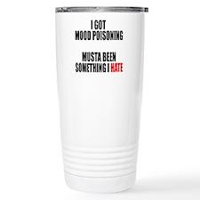 Mood Poisoning Travel Mug