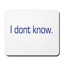 I don't know Mousepad