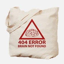 404 Error Brain Not Found Tote Bag