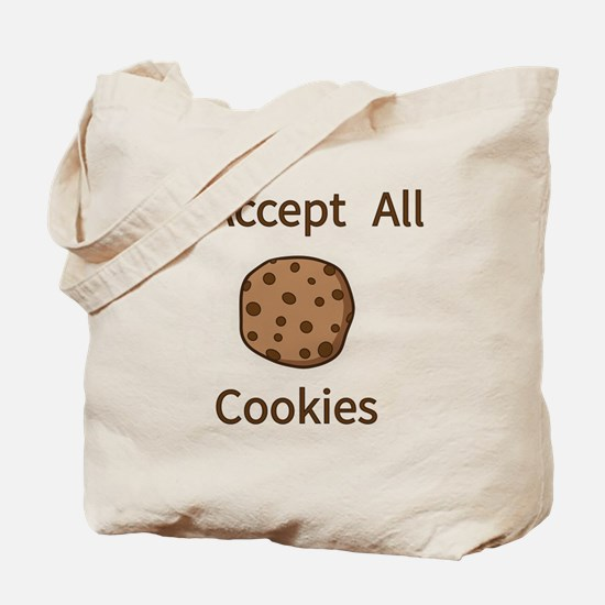 I Accept All Cookies Tote Bag