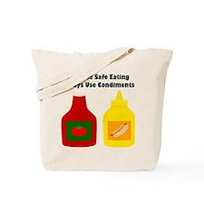 Practice Safe Eating Tote Bag