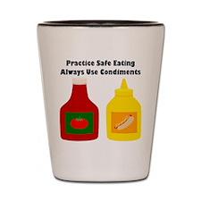 Practice Safe Eating Shot Glass