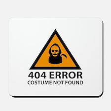 404 Error : Costume Not Found Mousepad