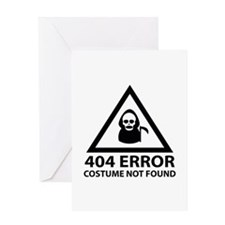 404 Error : Costume Not Found Greeting Card