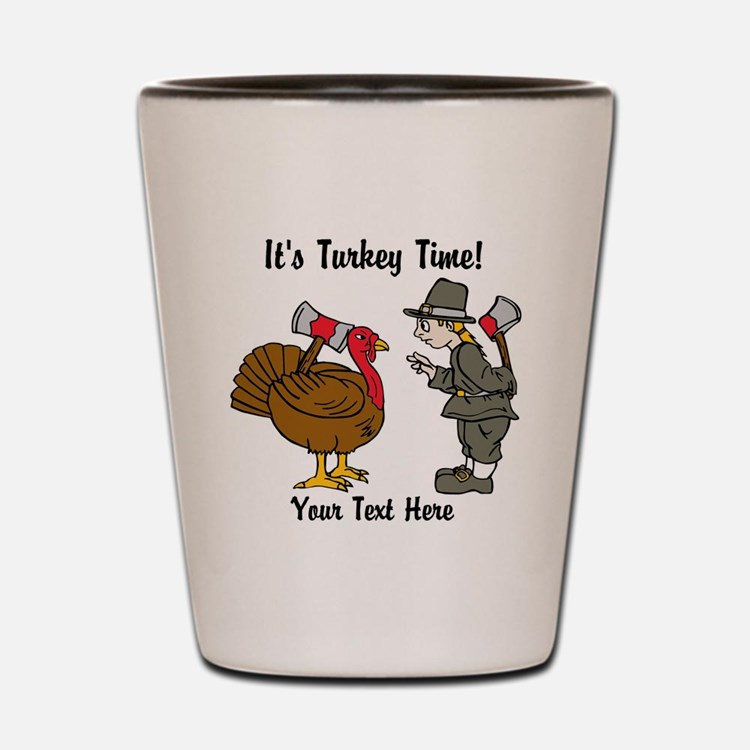 Funny Thanksgiving Shot Glass