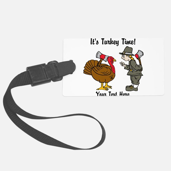 Funny Thanksgiving Luggage Tag