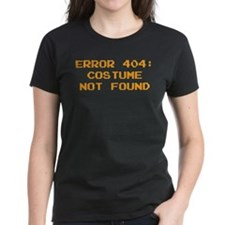 404 Error : Costume Not Found Tee