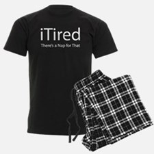 iTired (Theres a Nap for That) Pajamas