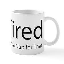 iTired Mugs