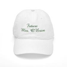 Future Mrs. OBrien Baseball Cap