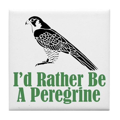 Rather Be A Peregrine Tile Coaster