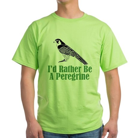 Rather Be A Peregrine Green T-Shirt