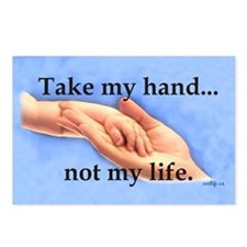 Take my hand, not my life Postcards (Package of 8)