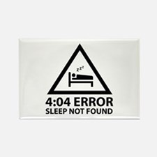4:04 Error Sleep Not Found Rectangle Magnet (10 pa