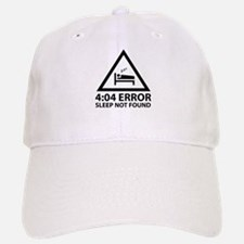 4:04 Error Sleep Not Found Baseball Baseball Cap