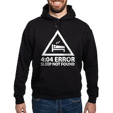 4:04 Error Sleep Not Found Hoodie