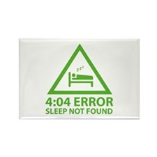 4:04 Error Sleep Not Found Rectangle Magnet