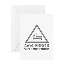 4:04 Error Sleep Not Found Greeting Card