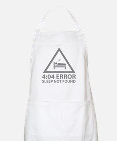 4:04 Error Sleep Not Found Apron
