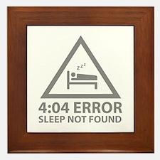 4:04 Error Sleep Not Found Framed Tile