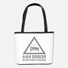 4:04 Error Sleep Not Found Bucket Bag