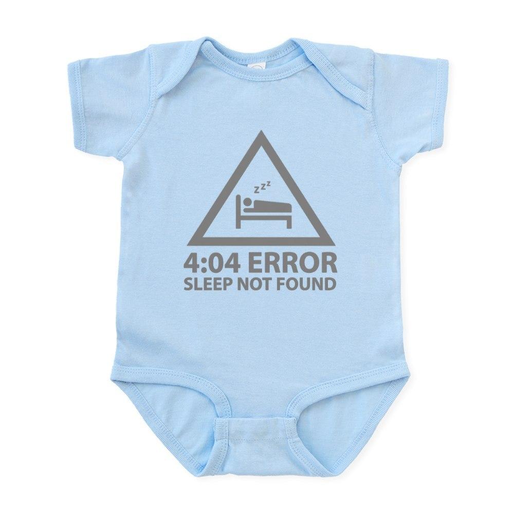 CafePress 4:04 Error Sleep Not Found Infant